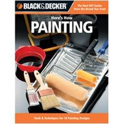 Black & Decker 193928 Book, HereS How Painting