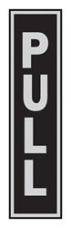 Hy-Ko  English  8 in. H x 2 in. W Aluminum  Sign  Pull