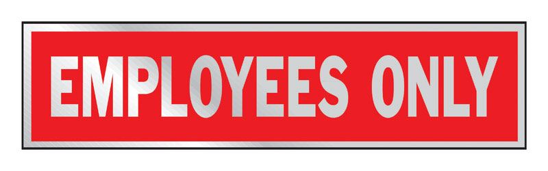 Hy-Ko  English  2 in. H x 8 in. W Aluminum  Sign  Employees Only