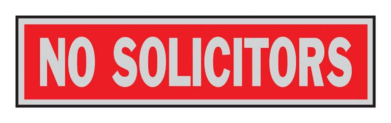 Hy-Ko  English  2 in. H x 8 in. W Aluminum  Sign  No Solicitors